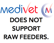 Medivet does not support raw feeders